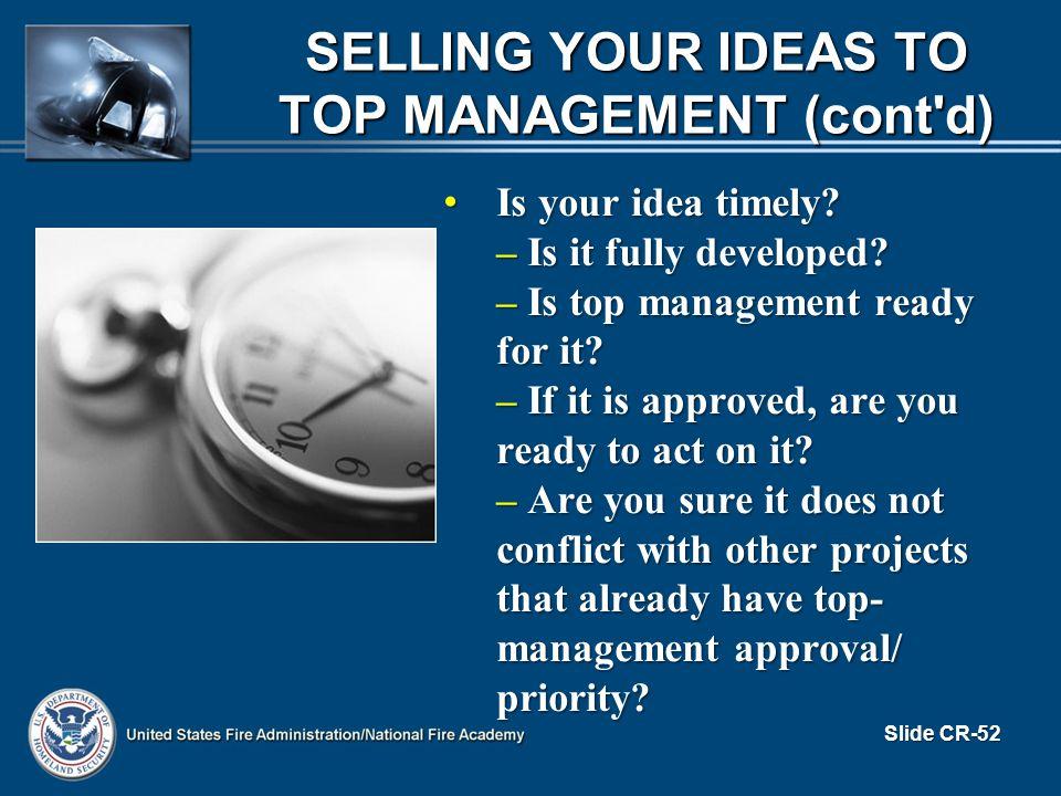 Is your idea timely. Is your idea timely. – Is it fully developed.