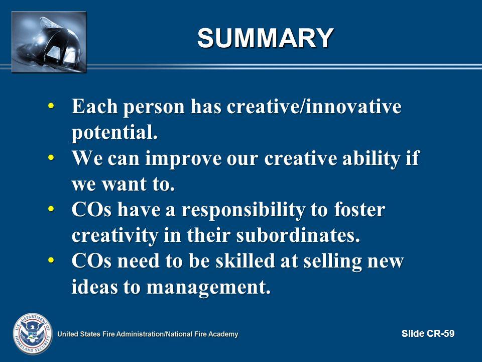 SUMMARY Each person has creative/innovative potential.