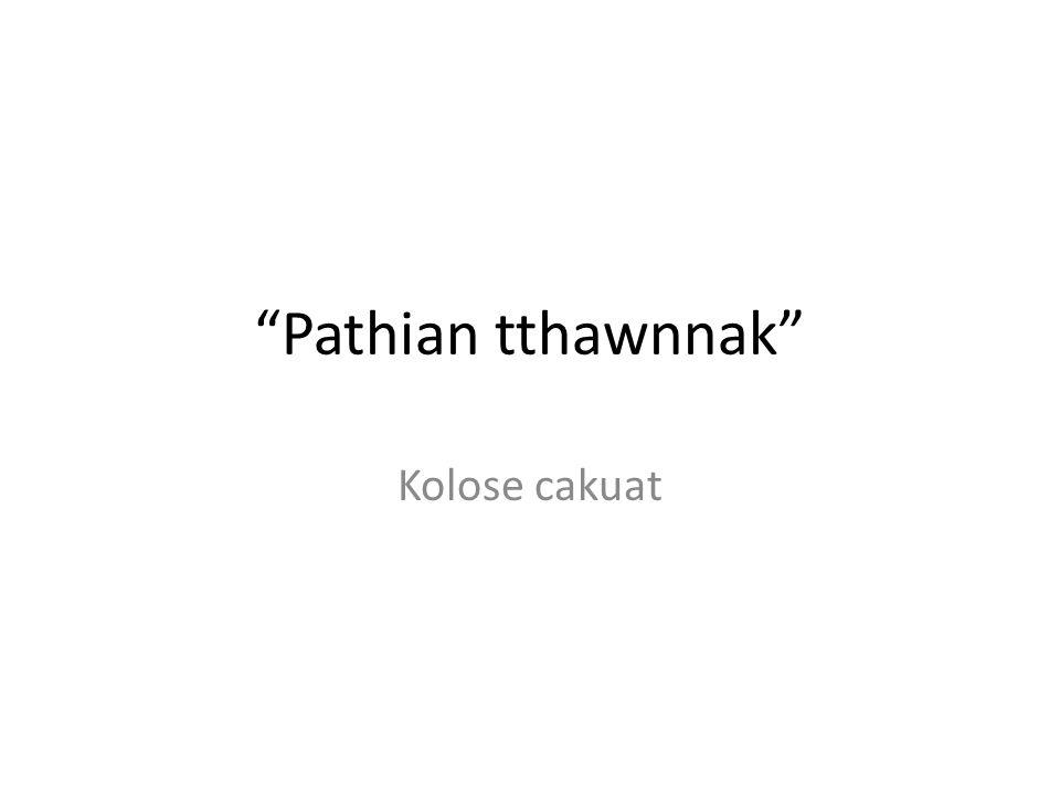 Pathian tthawnnak Kolose cakuat