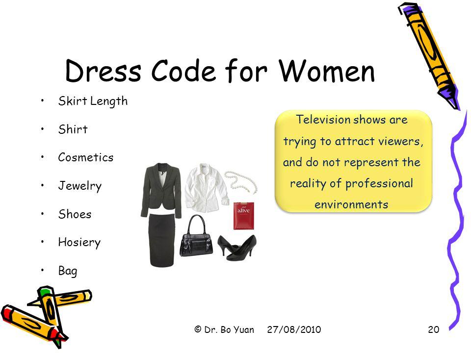 Dress Code for Women Skirt Length Shirt Cosmetics Jewelry Shoes Hosiery Bag © Dr.