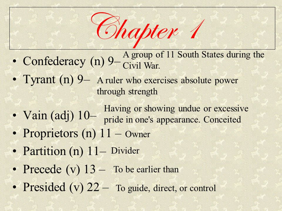 Chapter 1 Continued Harebrained (adj) 22 – Conspirator (n) 23 - Ambush (v) 24 - Implicated (v) 27 - Reluctance (n) 28 - Quirks (n) 29 – Accompaniment (n) 31 – Solemn (adj) 31 - Foolish, flighty Someone who acts with together To take by surprise Involved Hesitation A peculiar trait An addition to make complete Sad, gloomy.