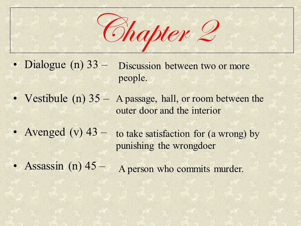 Chapter 3 Henchmen (n) 47 – Brute (adj) 48 – Deception (n) 48 – Agonized (v) 55 – A trusted follower Purely physical Trickery Painful