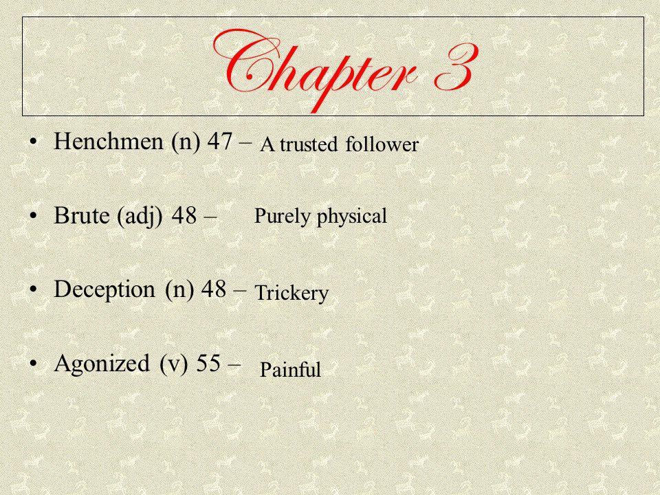 Chapter 11 Disembarked (v) 151 – Pungent (adj) 152 – Chiding (v) 153 – Comrades (n) 155 – Deceitful (adj) 156 – Come ashore.