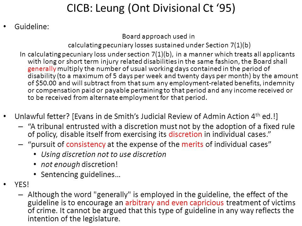 CICB: Leung (Ont Divisional Ct '95) Guideline: Board approach used in calculating pecuniary losses sustained under Section 7(1)(b) In calculating pecu