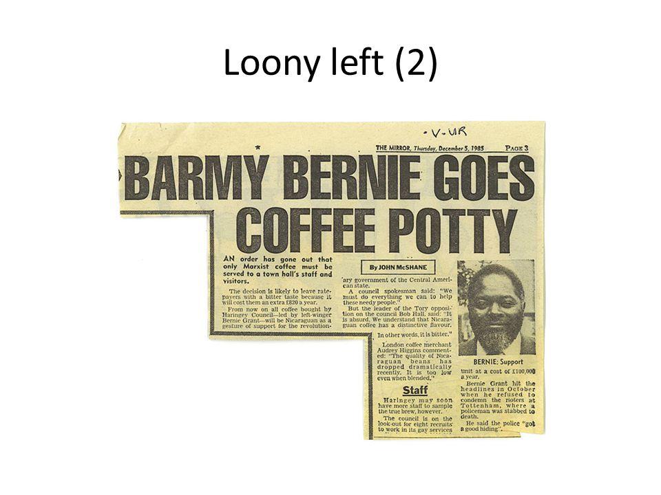 Loony left (2)