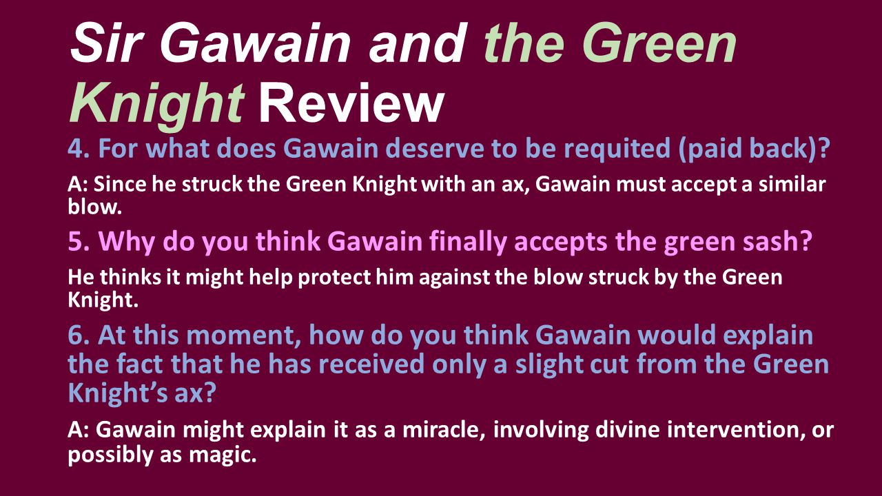 Sir Gawain and the Green Knight Review 7.What does the Green Knight reveal about himself.