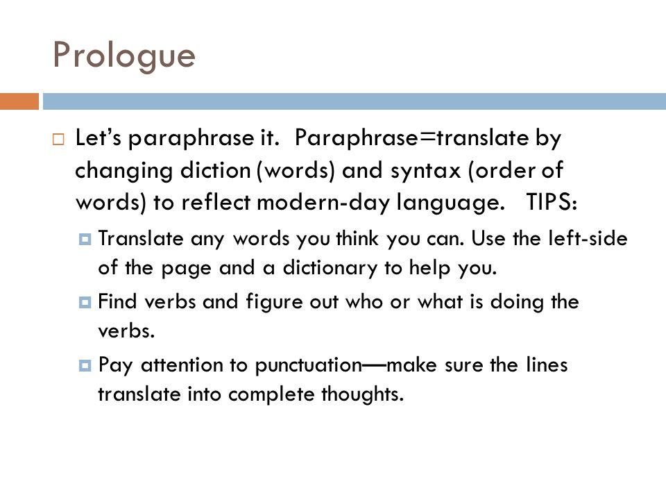 Prologue  Let's paraphrase it.