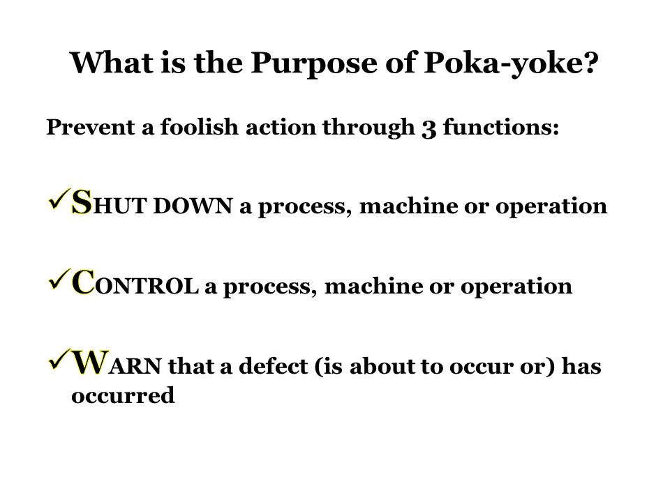 What is the Purpose of Poka-yoke