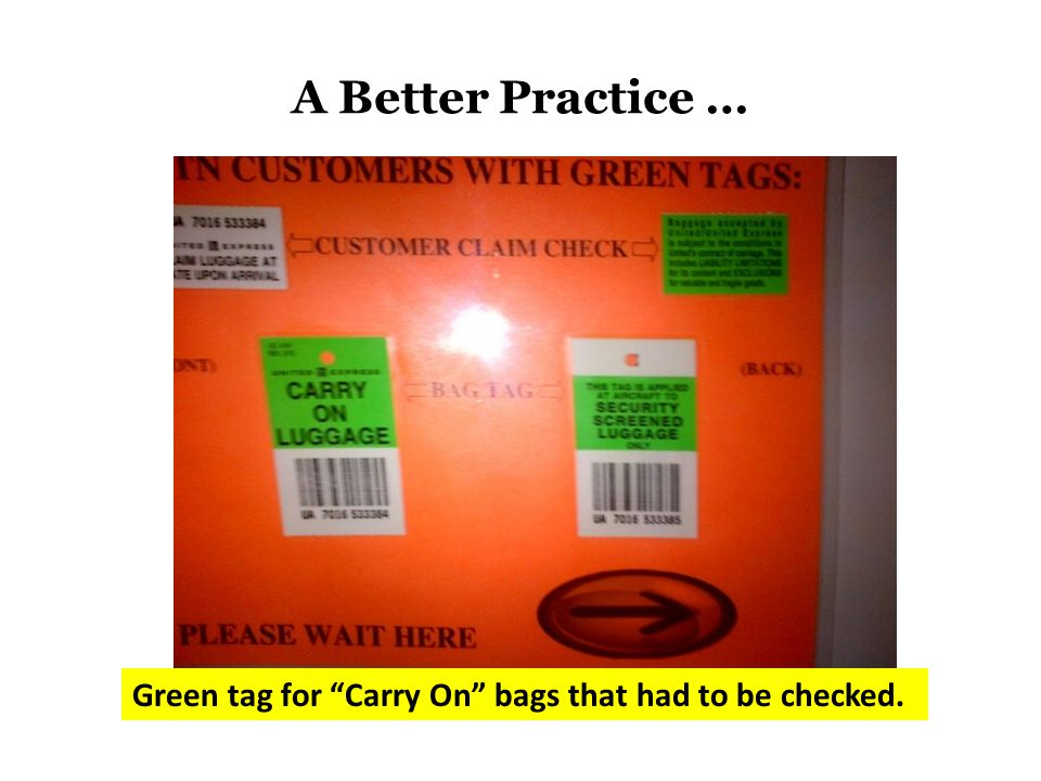 "Green tag for ""Carry On"" bags that had to be checked."