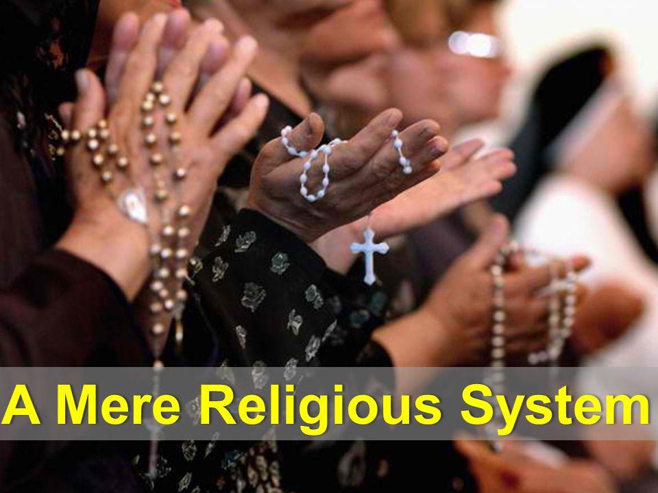 A Mere Religious SystemA Mere Religious System