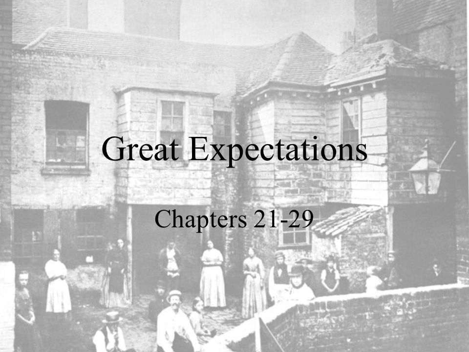 Great Expectations Chapters 21-29