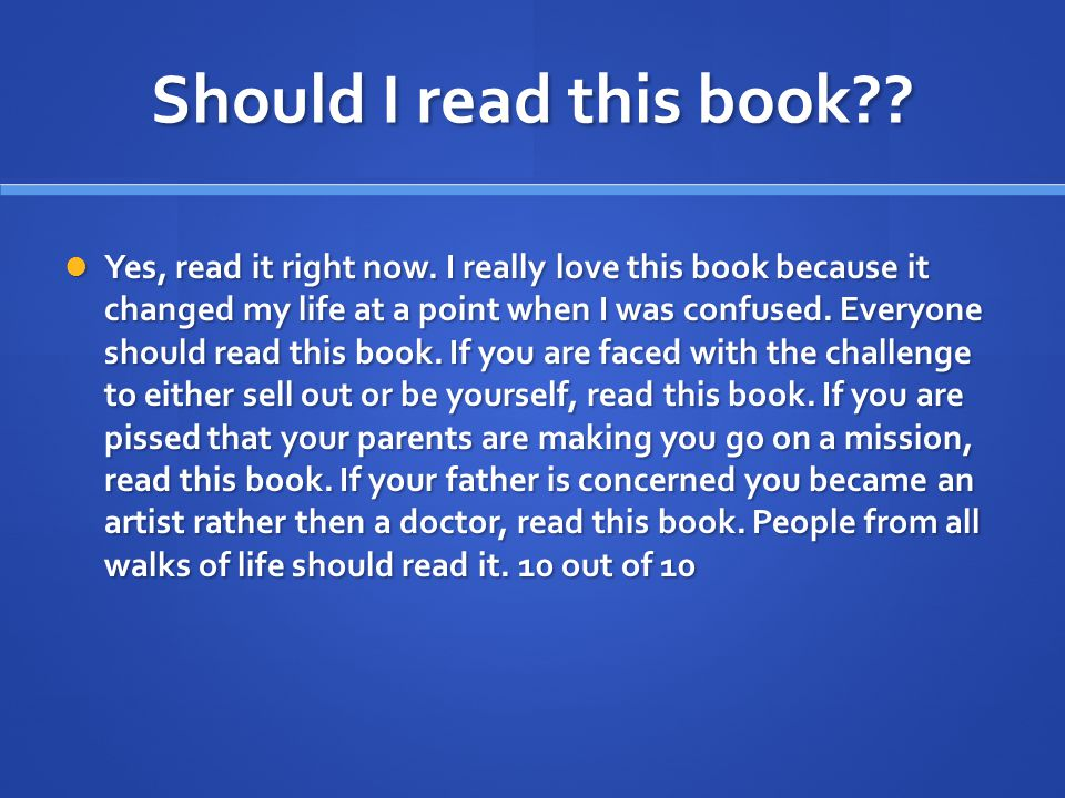 Should I read this book?.Yes, read it right now.