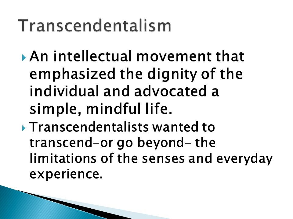  An intellectual movement that emphasized the dignity of the individual and advocated a simple, mindful life.