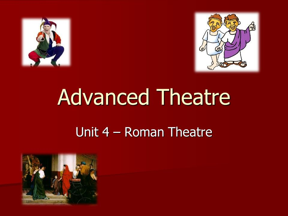 Background to the Theatre Roman History