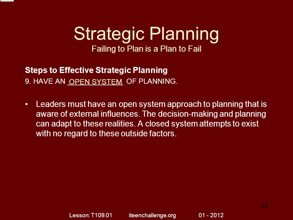 Strategic Planning Failing to Plan is a Plan to Fail Steps to Effective Strategic Planning 9.