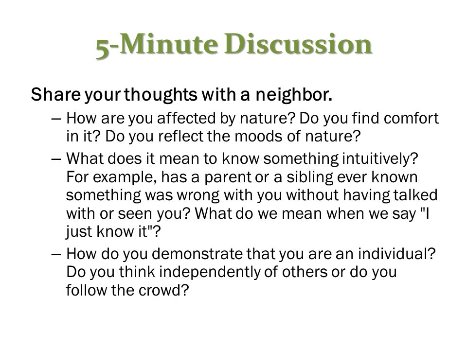 5-Minute Discussion Share your thoughts with a neighbor.