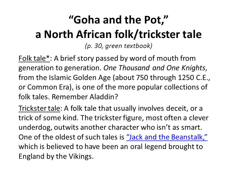 Goha and the Pot, a North African folk/trickster tale (p.