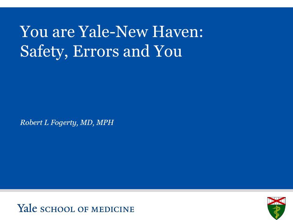 S L I D E 21 Location of Error Healthcare specific –Blunt end vs Sharp end.