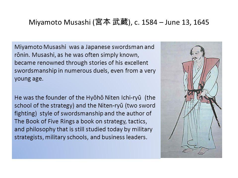 Miyamoto Musashi ( 宮本 武蔵 ), c.