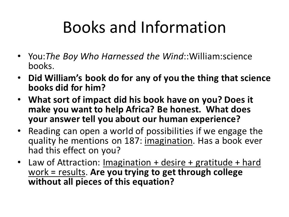 Books and Information You:The Boy Who Harnessed the Wind::William:science books.