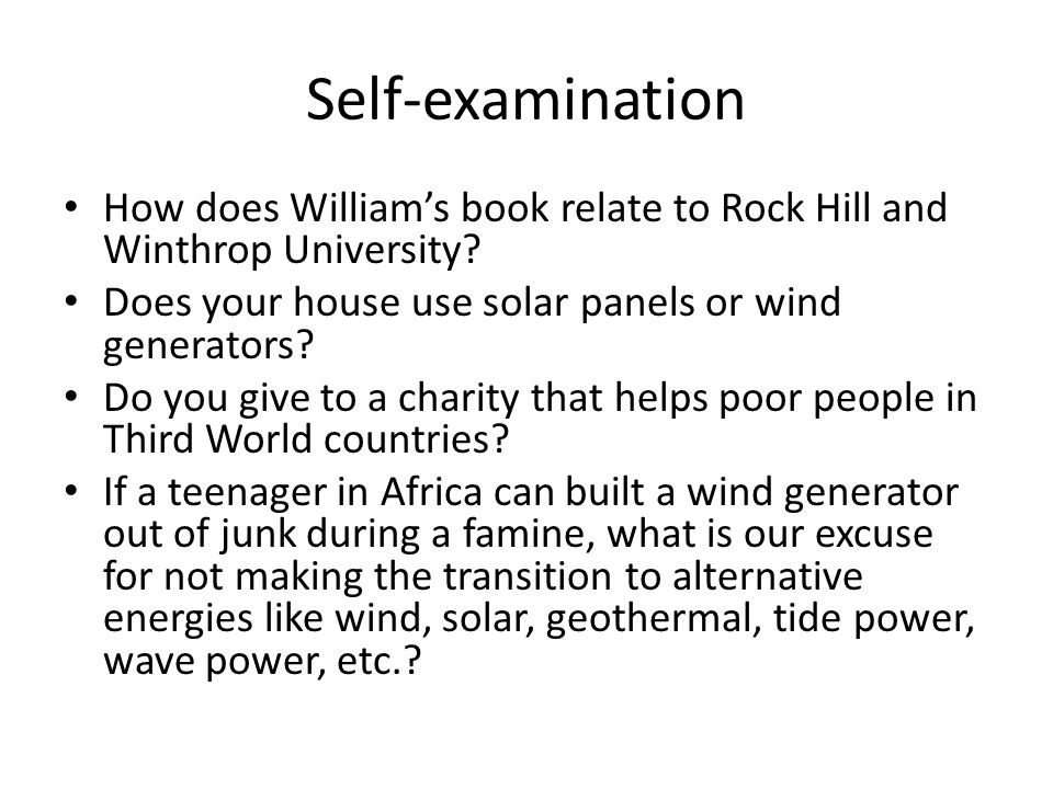 Self-examination How does William's book relate to Rock Hill and Winthrop University.