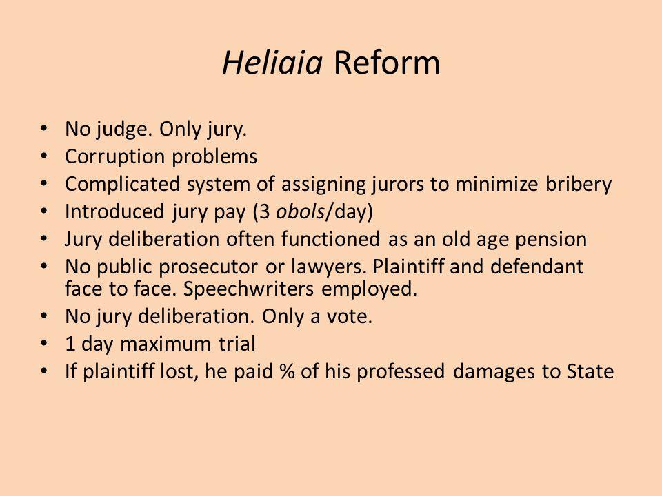 Heliaia Reform No judge.Only jury.