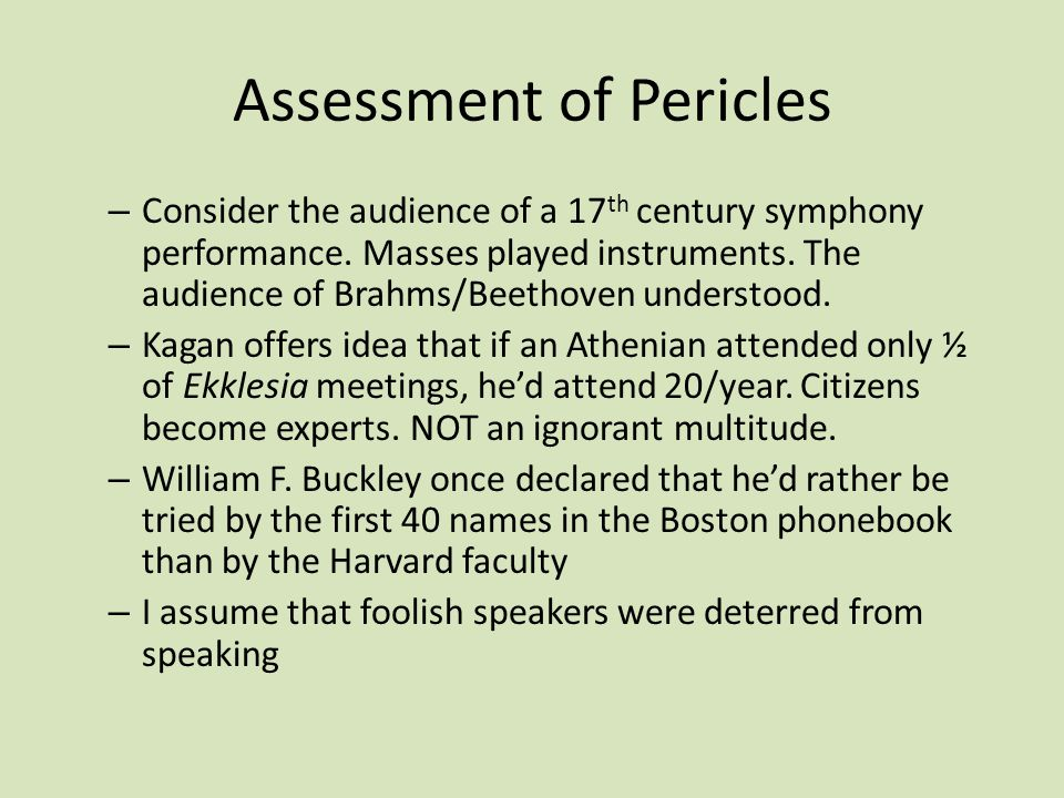 Assessment of Pericles – Consider the audience of a 17 th century symphony performance.