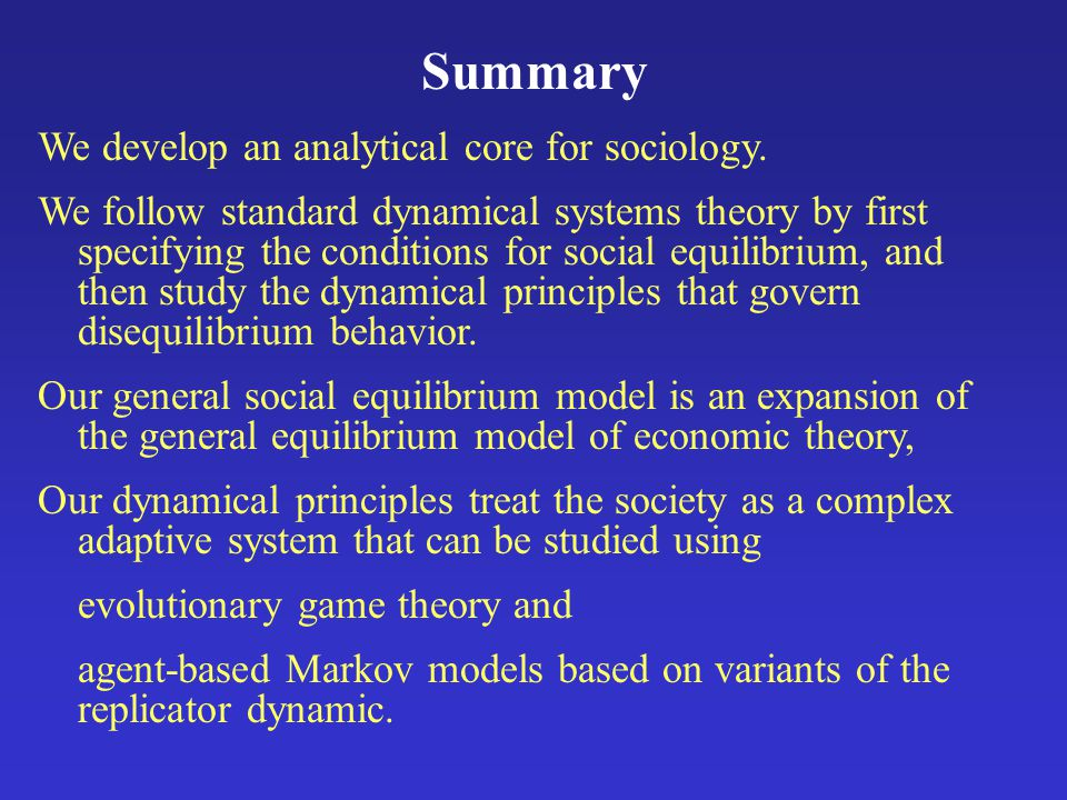 Summary We develop an analytical core for sociology.