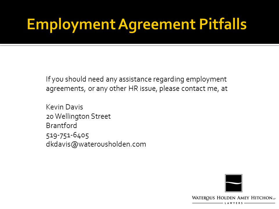 Presented By: D. Kevin Davis, Partner. Why Are Employment
