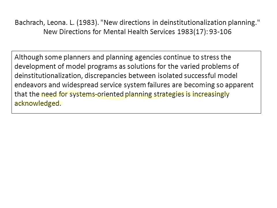Davis, L., et al.(2012). Deinstitutionalization.