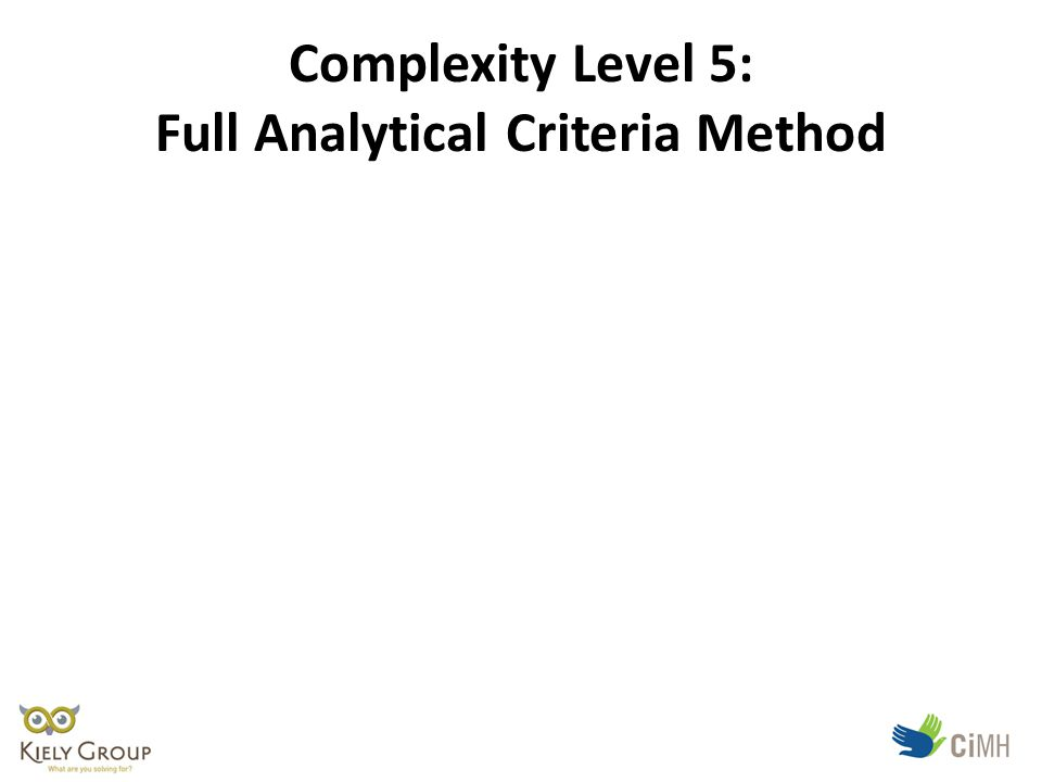 Complexity Level 5: Full Analytical Criteria Method