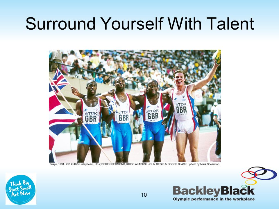 Surround Yourself With Talent 10