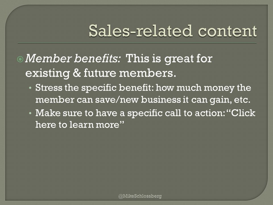  Member benefits: This is great for existing & future members.