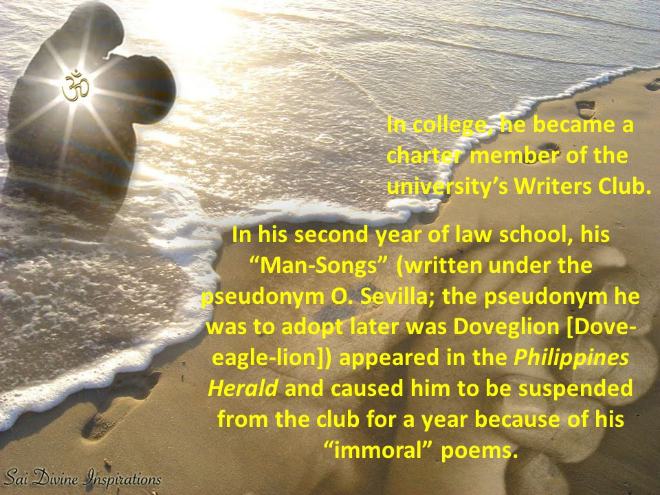 In his second year of law school, his Man-Songs (written under the pseudonym O.