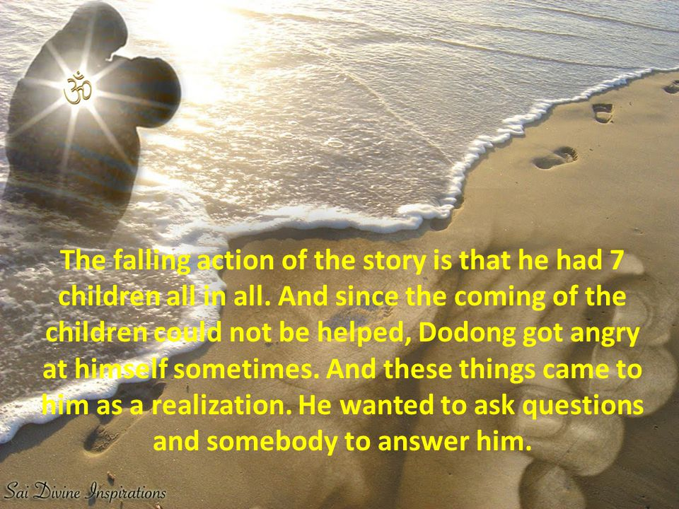 The falling action of the story is that he had 7 children all in all.