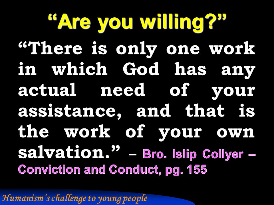 Are you willing Humanism's challenge to young people