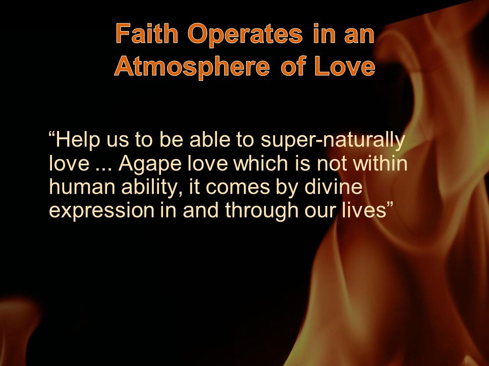 Help us to be able to super-naturally love...