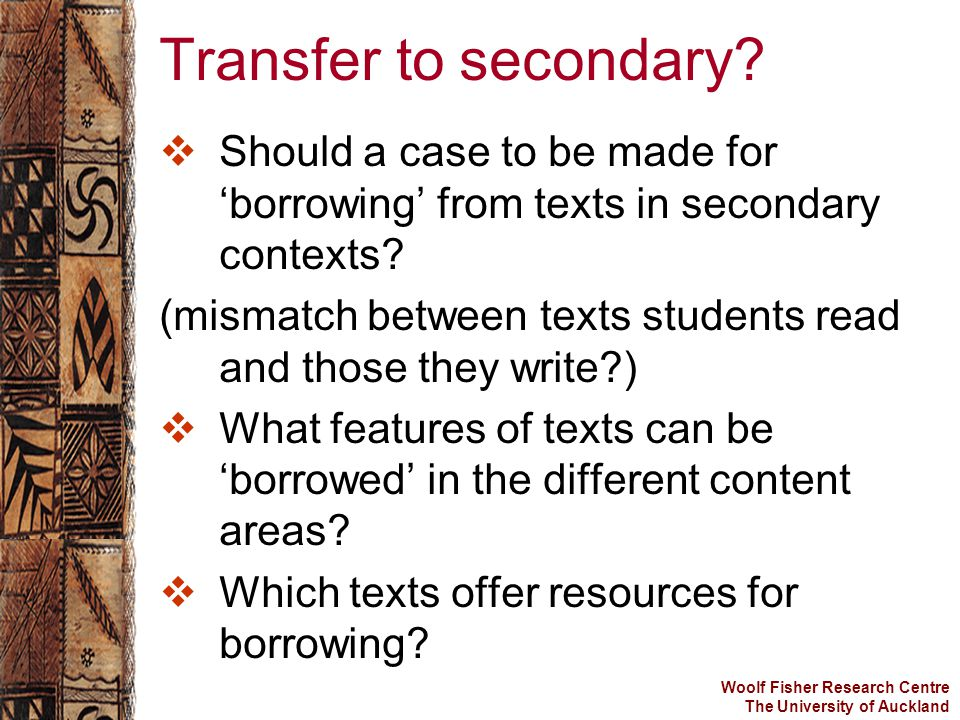 Transfer to secondary.  Should a case to be made for 'borrowing' from texts in secondary contexts.