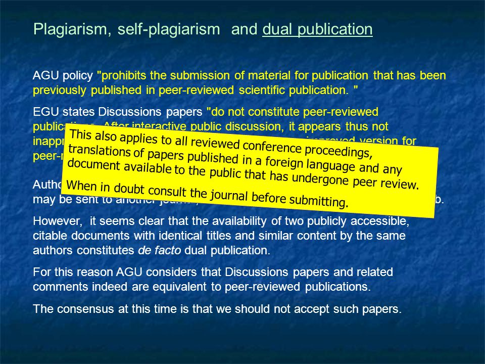 Plagiarism, self-plagiarism and dual publication The above example would be detected immediately by the present QC.