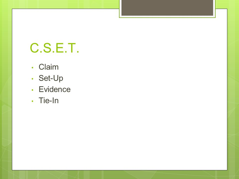 C.S.E.T. Claim Set-Up Evidence Tie-In