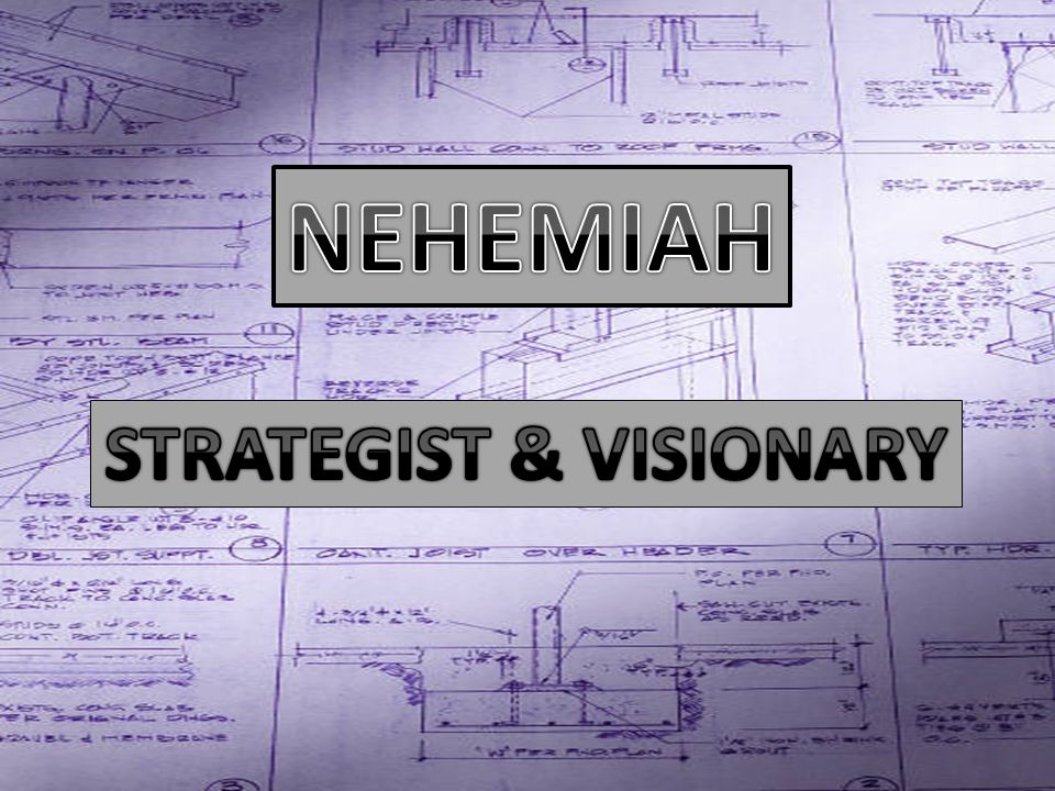 'Nisan' - 4 Months – cp 1:1 'Chisleu' Formulate plan Refine the plan Assess Risks – ie confront the king Establish priority – brethren & wall Gain courage