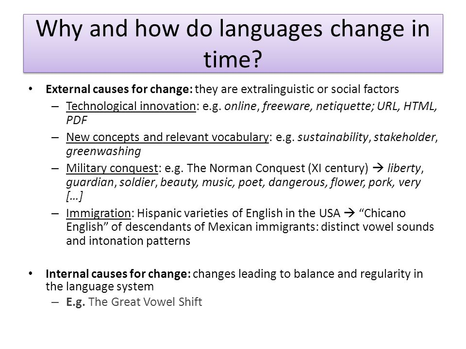 How do new means of communication and technology change language.