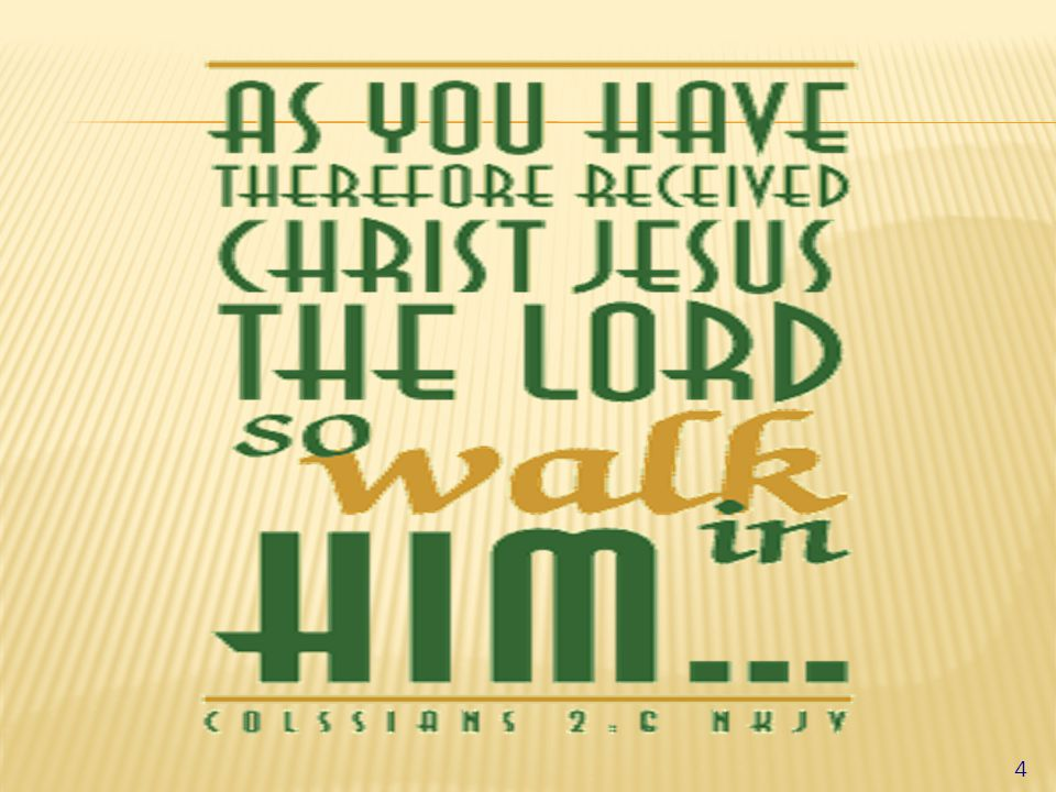  Walk of life – leading a life  Whatever life you lead, make it worthy  Ultimate goal - purposeful (as Christians - worthy the call - Christ like)  Walking – moving  progressing (toward a goal)  Vs.