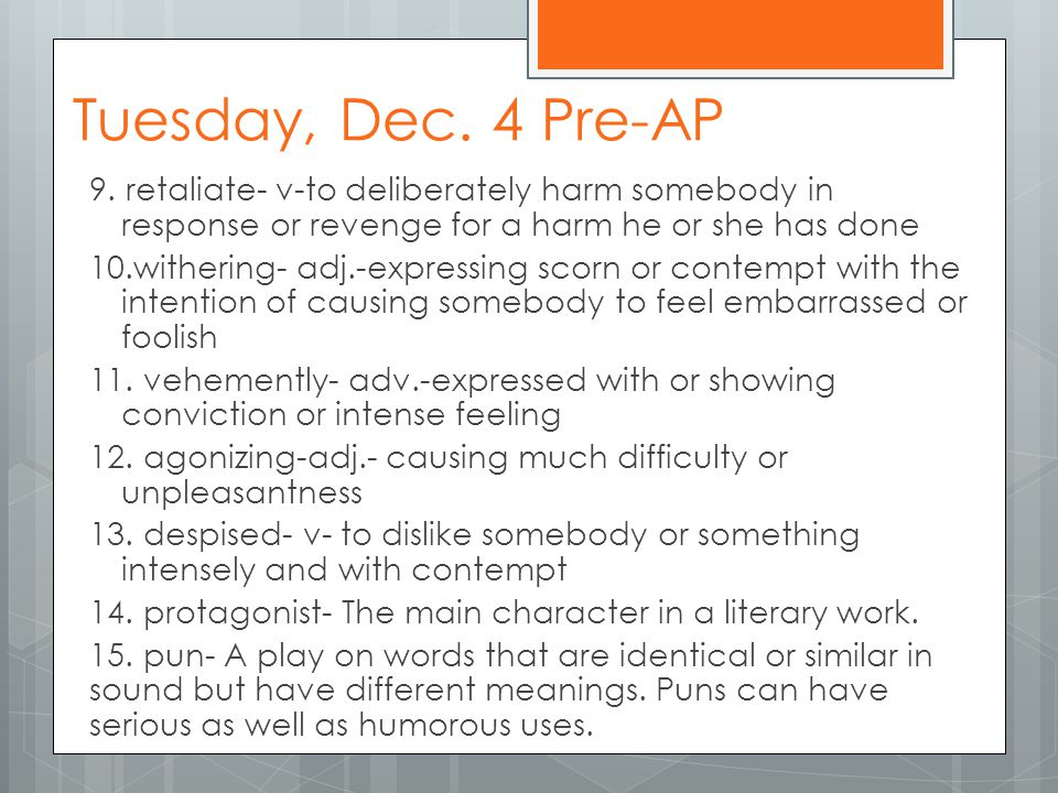 Tuesday, Dec. 4 Pre-AP 9.