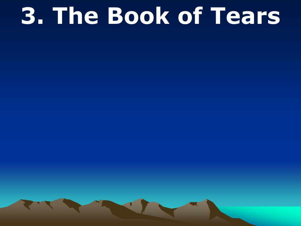 3. The Book of Tears