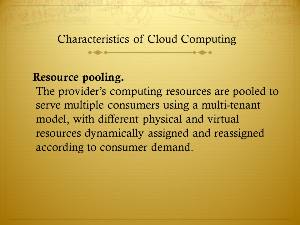 Resource pooling.
