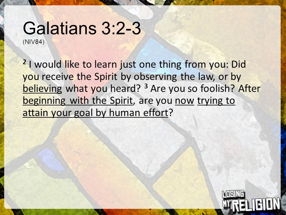 Galatians 3:26-29 (NLT) 26 For you are all children of God through faith in Christ Jesus.