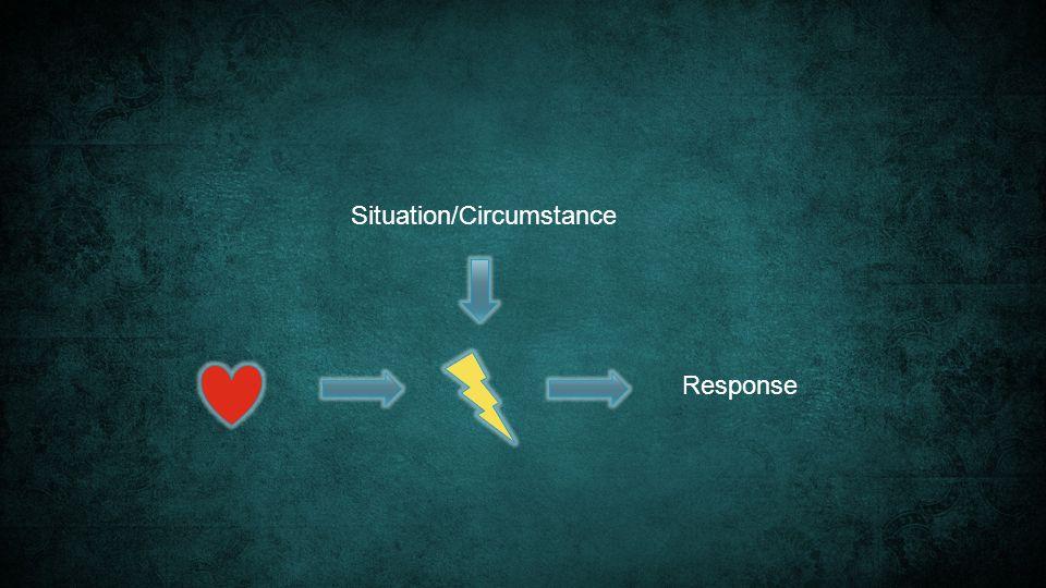 Response Situation/Circumstance