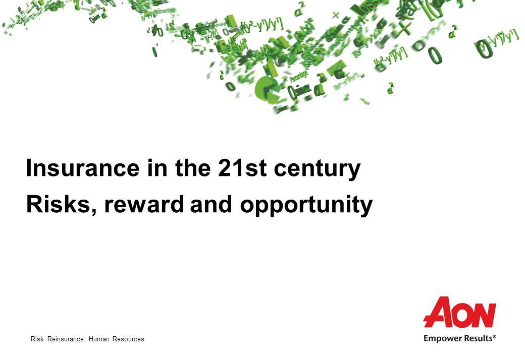 Risk. Reinsurance. Human Resources. Top 50 risks – Aon Global Risk Management Survey
