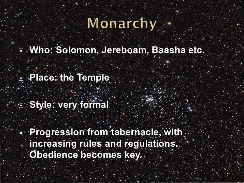  Who: Solomon, Jereboam, Baasha etc.